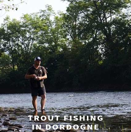 Trout fishing in Dordogne