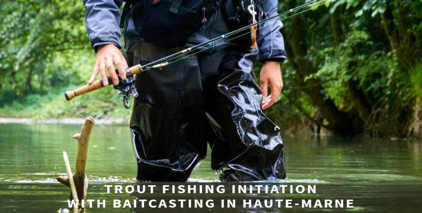 Trout fishing initiation in Haute-Marne